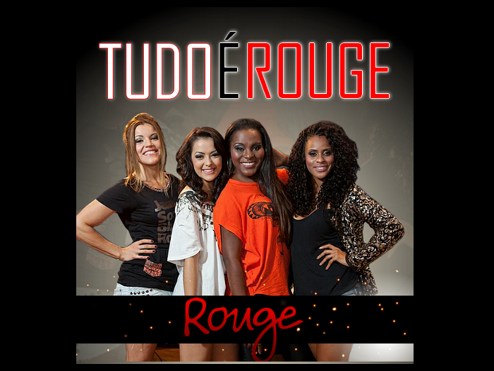 Rouge anuncia nova m&uacute;sica para a volta do grupo: Tudo &eacute; Rouge ...