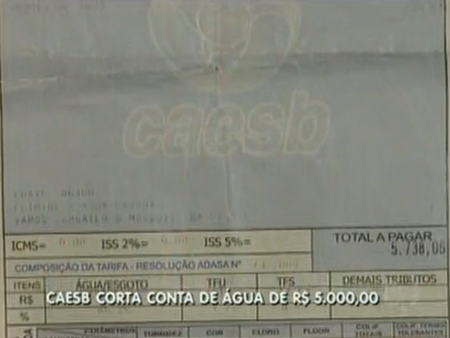 Cliente do DF recebe conta de água no valor de R$ 5 mil, denuncia erro e tem fornecimento cortado