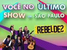 <i>Rebeldes</i> pela última vez em São Paulo!