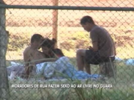 Eles usam um terreno baldio do Guará para fazer os atos sexuais